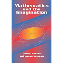 Mathematics and the Imagination (Dover Books on Mathematics)