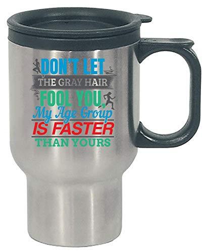 Elderly Gray Hair Runner Gift - Senior Running Quote - Stainless Steel Travel Mug
