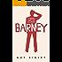 Barney: A novel (Barney Conroy Book 1)