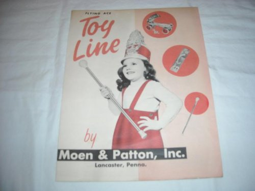 FLYING ACE TOY LINE CATALOG MOEN & PATTON, INC. SHEET MUSIC 289