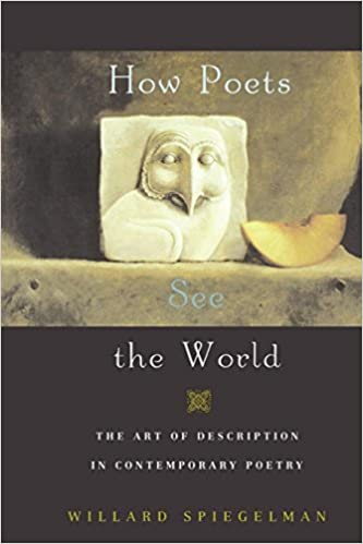 How Poets See the World: The Art of Description in Contemporary Poetry