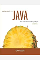 Starting Out with Java: From Control Structures through Objects (6th Edition) Paperback