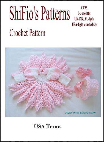 Crochet Pattern  - CP53 - Baby Dress - 0-3mths -  USA terminology