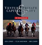 img - for [ Venture Capital and Private Equity: A Casebook By Lerner, Josh ( Author ) Hardcover 2012 ] book / textbook / text book