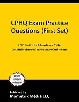 CPHQ Exam Practice Quizzes Updated - Teh & Associates