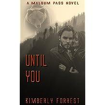 Until You: A Malsum Pass Novel