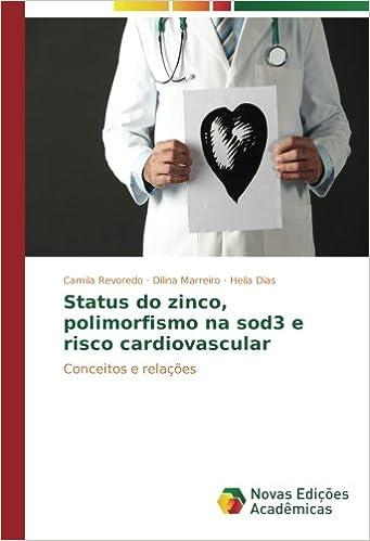 Status do zinco, polimorfismo na sod3 e risco cardiovascular ...