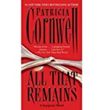All That Remains (Kay Scarpetta Mysteries) (Paperback) - Common