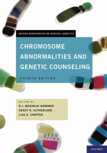 Chromosome Abnormalities and Genetic Counseling (Oxford Monographs on Medical Genetics Book 61)