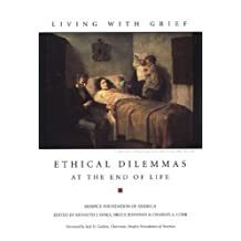 Living With Grief: Ethical Dilemmas at the End of Life