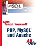 Sams Teach Yourself PHP, MySQL and Apache in 24 Hours, Julie C. Meloni, 0672326205