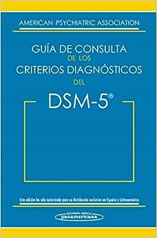 Guía De Consulta De Los Criterios Diagnósticos Del Dsm-5. Dsm-5. Spanish Edition Of The Desk Reference To The Diagnostic Criteria From Dsm-5 por Vv.aa. epub