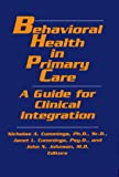 img - for Behavioral Health in Primary Care: A Guide for Clinical Integration book / textbook / text book