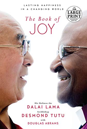 The Book of Joy: Lasting Happiness in a Changing World (Random House Large Print) Paperback – September 20, 2016