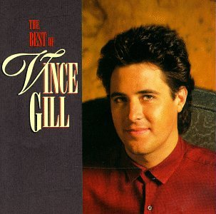 The Best of Vince Gill by RCA