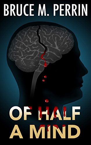 Of Half a Mind (The Mind Sleuth Series Book 1)