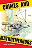 Leith Hathout: Crimes and Mathdemeanors (Paperback); 2007 Edition