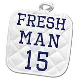 3dRose Becky Nimoy Stationery – Funny - Freshman 15 in Navy Blue Sport Style Font - 8x8 Potholder (PHL_291927_1)