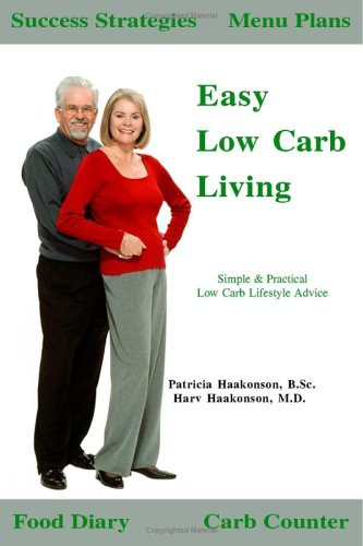 Download Easy Low Carb Living: Simple & Practical Low Carb Lifestyle Advice pdf