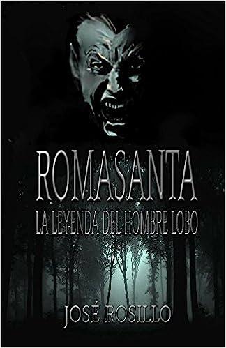 ROMASANTA, LA LEYENDA DEL HOMBRE LOBO: Los crímenes del ...