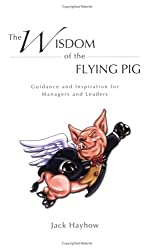 The Wisdom of the Flying Pig