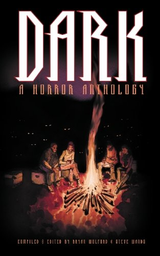 Dark: A Horror Anthology