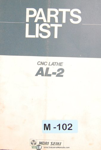 Cnc Lathe Manual (Mori Seiki AL-2, CNC Lahte, Parts List Manual)