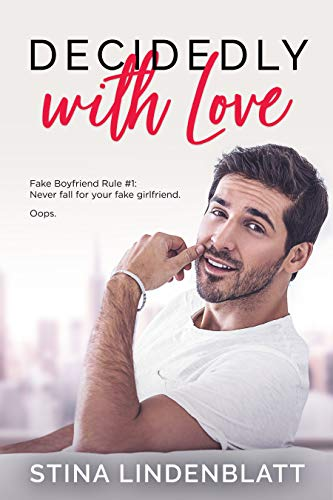 Decidedly With Love (By The Bay Book 3) (Best Way To Strip Stain)