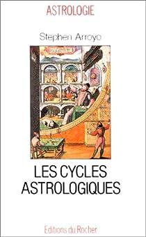 Les cycles astrologiques de la vie et les thèmes comparés par Arroyo
