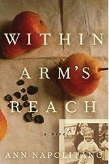 Within Arm's Reach: A Novel Hardcover
