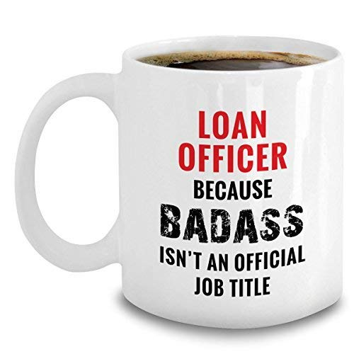 659ParkerRob Novelty Loan Officer Coffee Coffee Mug Ceramic White Novelty Funny 11 Oz - Gag Office Gifts for Mortgage Loan Officers - 11Oz Ceramic Cup White