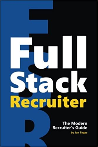 amazon full stack recruiter the modern recruiter s guide jan