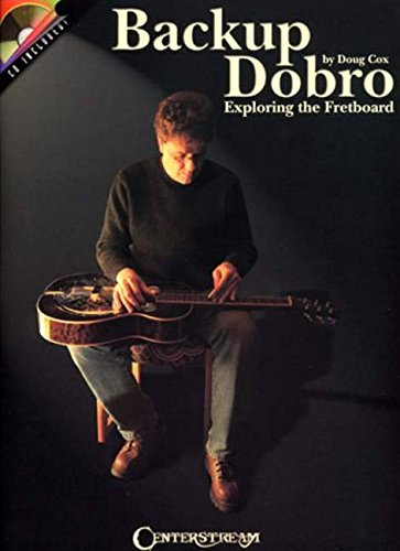 Backup Dobro: Exploring the Fretboard Dobro Book