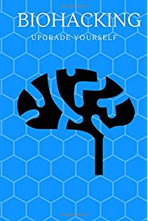 Limitless Biohacking: Gain An Unfair Advantage: Forrest A  Smith