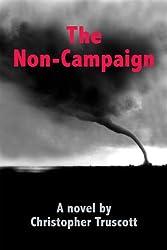 The Non-Campaign (The Perpetual Campaign; Book 4)