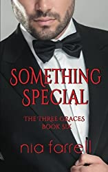 Something Special: The Three Graces Book Six (Volume 6)