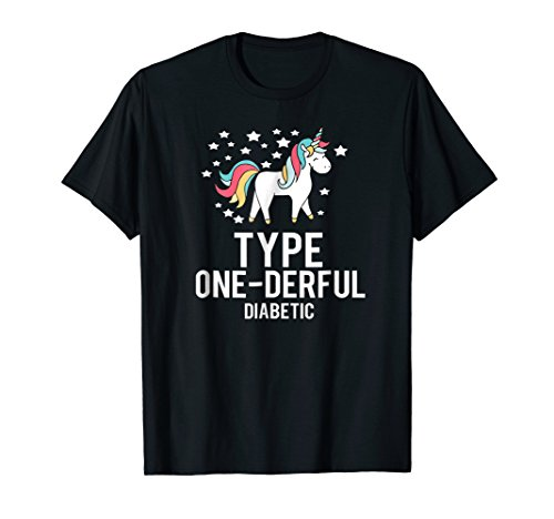 Type - Onederful Diabetics Unicorn T Shirt Type One Diabetic
