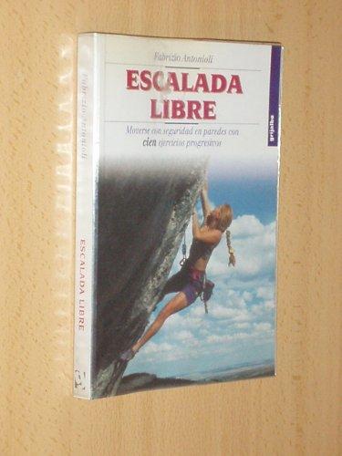 Escalada libre: Amazon.es: Fabricio Antonioli: Libros