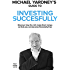 Michael Yardney's Guide To Investing Successfully: Discover how the rich make their money so that you can become financially free