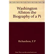 Washington Allston: the Biography of a Pioneer of American Art and a Study of Romantic Art in America