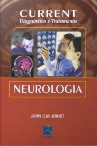 Neurologia. Current. Diagnostico E Tratamento (Em Portuguese do Brasil)