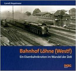 Bahnhof Löhne bahnhof löhne westf ein eisenbahnknoten im wandel der zeit