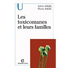 TOXICOMANES ET LEURS FAMILLES (LES)