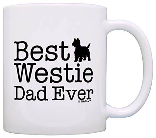 Dog Lover Gifts Best Westie Dad Ever West Highland Terrier Gift Coffee Mug Tea Cup White