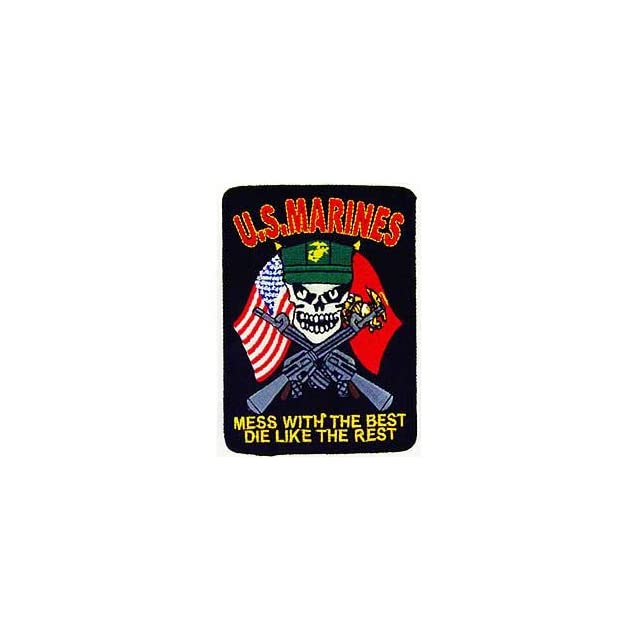 USMC Marines Iron On Patch   Skull Mess With The Rest, Die Like The Rest Applique