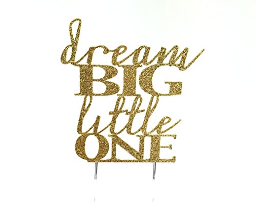 Price comparison product image Handmade Baby Shower Birthday Topper Decoration - Dream Big Little One - Made in USA with Double Sided Gold Glitter Stock