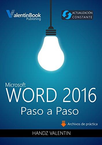 Word 2016 Paso a Paso: Actualización Constante (MOBI + EPUB + PDF) (Spanish Edition)