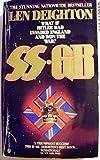 SS-GB: Nazi-Occupied Britain, 1941 by Len Deighton (1979-08-12)