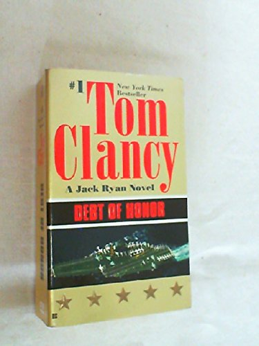 Clancy Library in an Envelope!! 4 Books (3 Paperback, 1 Hardcover) (Politika; Debt of Honor; Patriot Games; Clear and Pr
