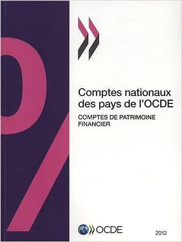 Téléchargement Comptes nationaux des pays de l'OCDE, Comptes de patrimoine financier 2012 pdf